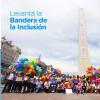 El Obelisco amanece con la bandera de la inclusión