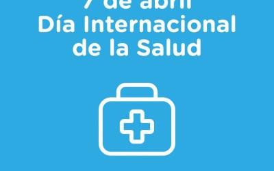 7 de abril, Día Internacional de la Salud