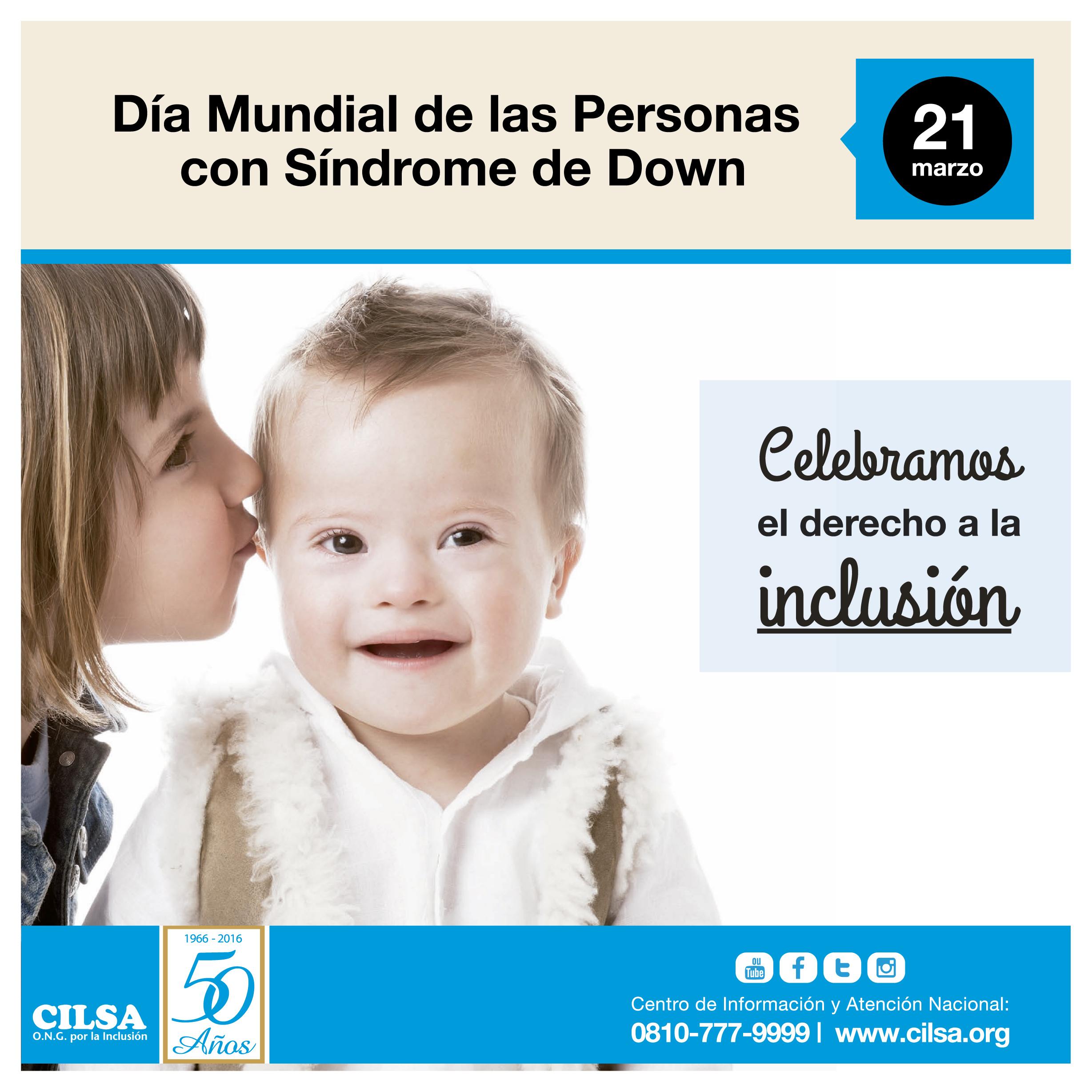 Día Mundial De Las Personas Con Síndrome De Down Cilsa