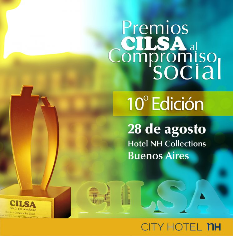 premios cilsa al compromiso social 2018, décima edición. martes 28 de agisto, hotel NH collections. Buenos Aires